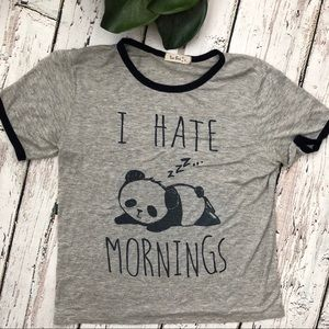 🌿Tres Bien I hate Mornings Panda Shirt